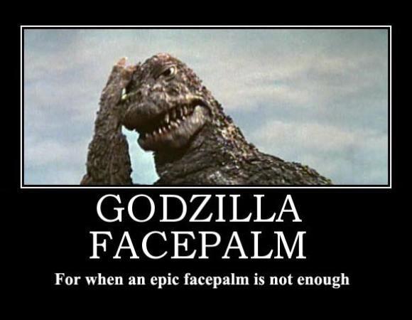 Godzilla-Facepalm